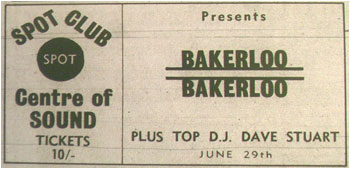 29/06/69 - Bakerloo, DJ – Dave Stuart, The Spot Club