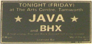 – Caption: Two Tamworth bands BHX (above) and Java, are appearing on a double bill of live music at Tamworth Arts Centre on Friday 22. The gig starts at 8pm and admission is 50p