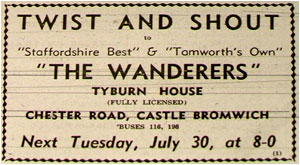 30/07/63 : The Wanderers (Tamworth's Own) at the Tyburn House