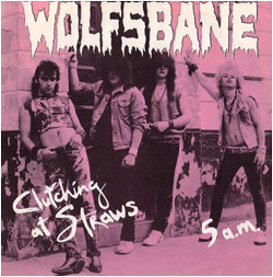 Wolfsbane - Clutching At Straws